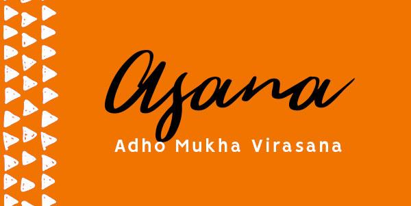 Adho Mukha Virasana
