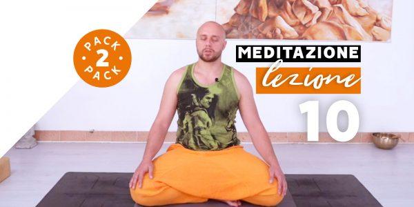 Meditazione - Lezione 10