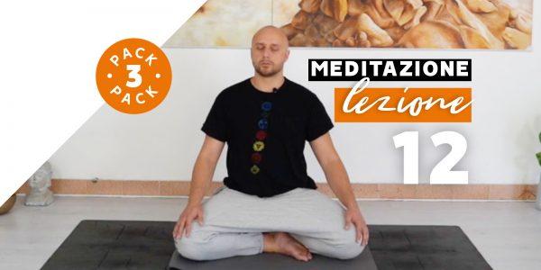 Meditazione - Lezione 12