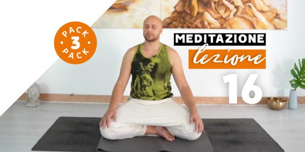 Meditazione - Lezione 16