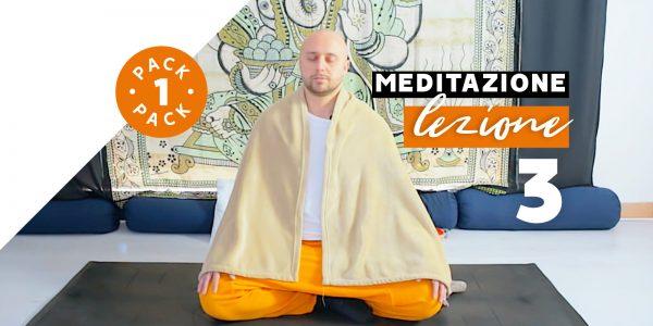 Meditazione - Lezione 3