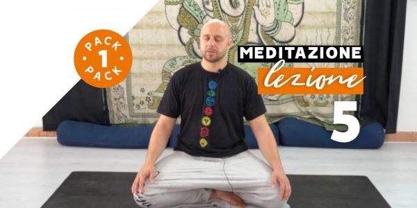 Meditazione - Lezione 5