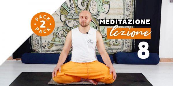 Meditazione - Lezione 8