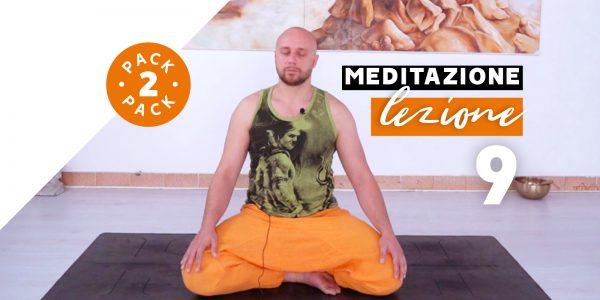Meditazione - Lezione 9