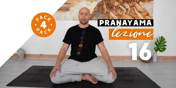 Pranayama - Lezione 16