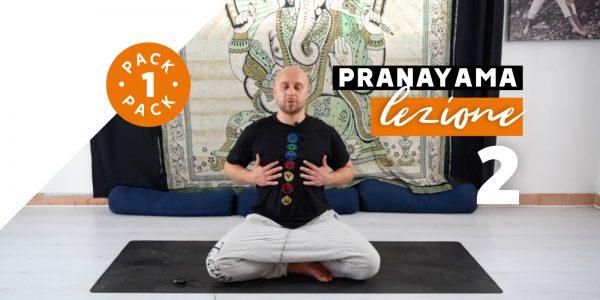 Pranayama - Lezione 2
