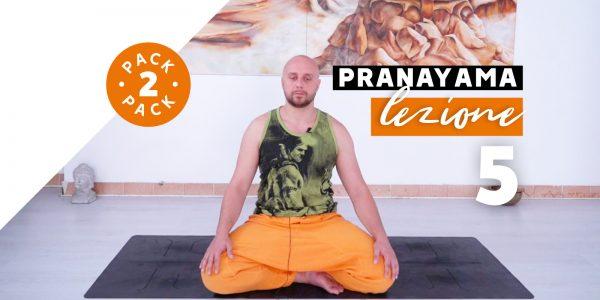 Pranayama - Lezione 5