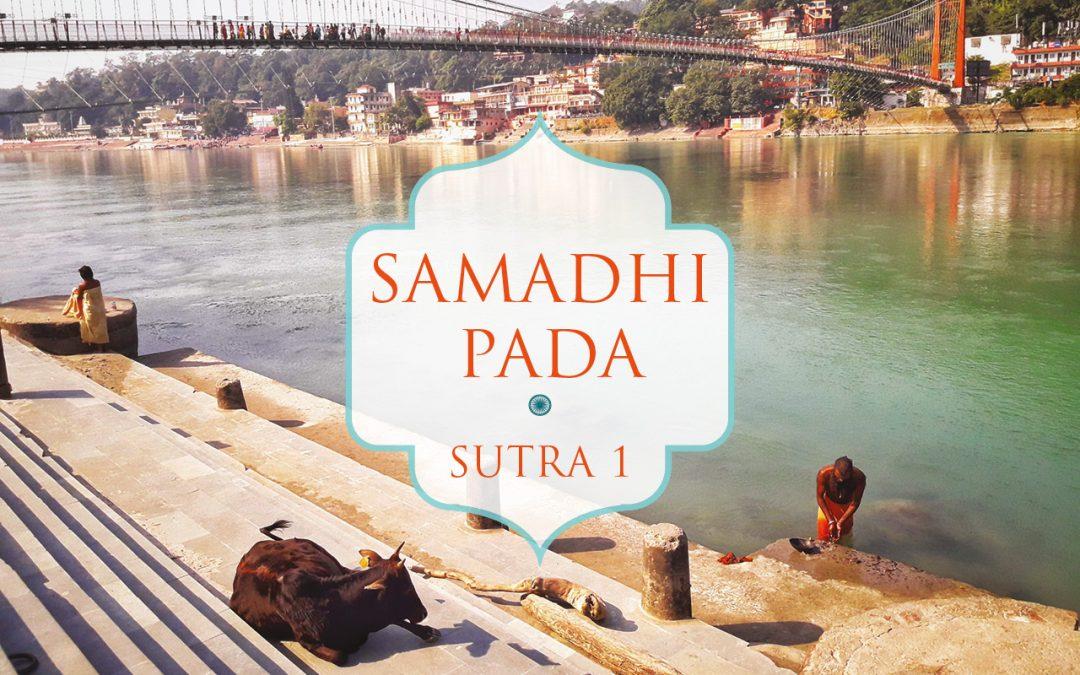 Samadhi Pada – Sutra 01